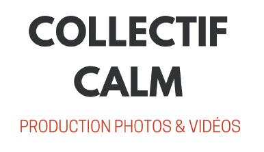 Collectif Calm | Production photos et vidéos